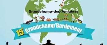 15e Grandchamp'bardement Grandchamps-des-Fontaines