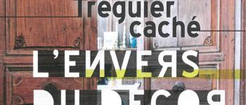 \L\Envers du décor - Tréguier caché\ - Exposition - Journées du patrimoine Tréguier