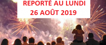 ATTENTION ! Feu d\artifice reporté au LUNDI 26 AOÛT 2019 Dinard