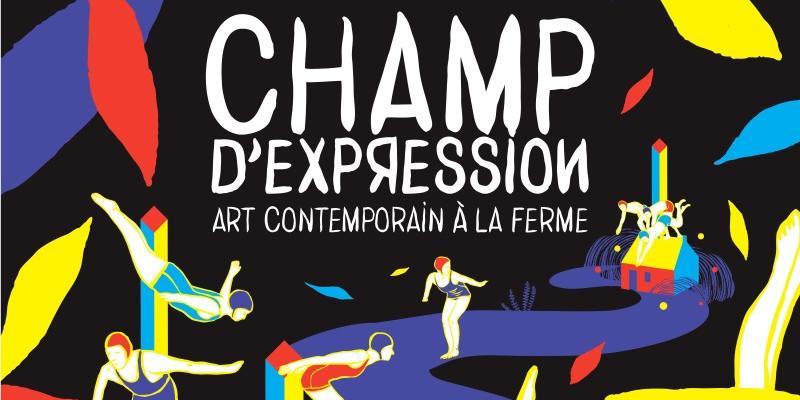 Champ dExpression #7 | Art contemporain à la ferme