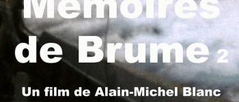 Ciné-rencontre Mémoires de Brume - Volume 2 Cancale