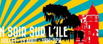 Festival Un soir sur l\île Bourg-des-Comptes