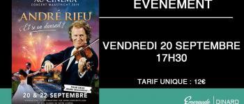 Concert sur grand écran : André Rieu - \Et si on dansait ?\ Dinard