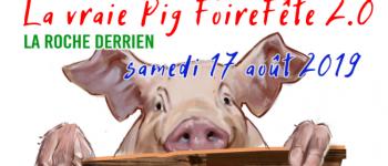 La Vraie Pig Foirefête 2.0 La Roche-Jaudy
