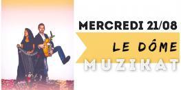 Concert Live Muzikat au Dôme Dinard