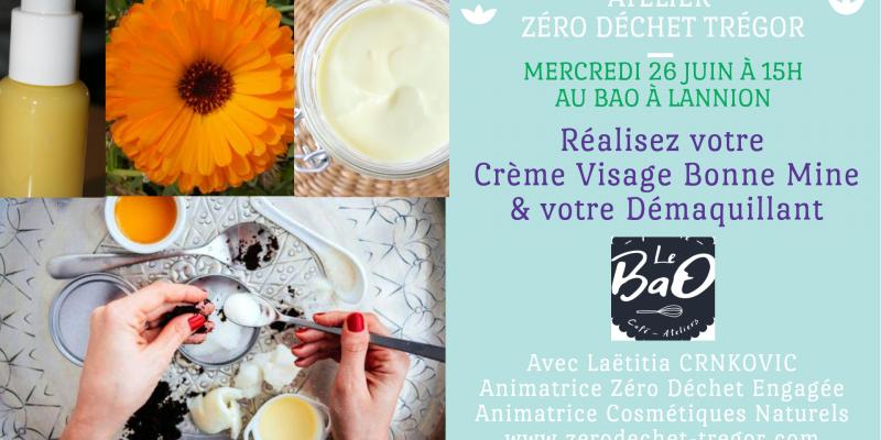 Cosmétiques Naturels : Crème Visage Bonne Mine & Démaquillant