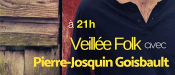 Veillée Folk avec Pierre-Josquin Goisbault Augan