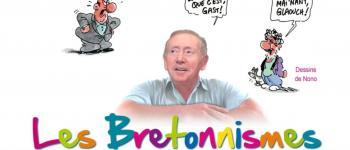 Les bretonnismes, le français tel qu\on le parle en Bretagne. conférence d\hervé lossec Saint-brieuc